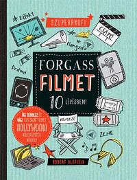 Robert Blofield: Forgass filmet 10 lépésben -  (Könyv)