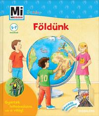 Christina Braun, Sabine Stauber: Földünk - Mi micsoda Junior 8. -  (Könyv)