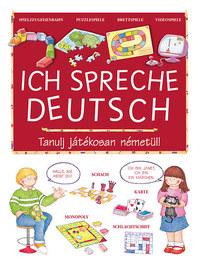 Donatella Bergamino: Ich spreche Deutsch - Tanulj játékosan németül! -  (Könyv)