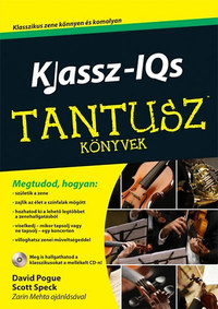 David Pogue, Scott Speck: Klassz-IQs - Tantusz könyvek -  (Könyv)