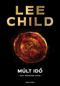Lee Child: Múlt idő -  (Könyv)