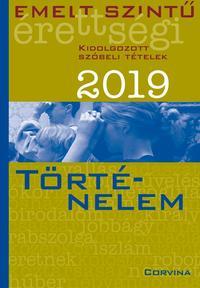 Emelt szintű érettségi - történelem - 2019 -  (Könyv)