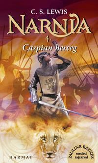 C. S. Lewis: Narnia 4. - Caspian herceg - Illusztrált kiadás -  (Könyv)
