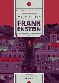 Mary Shelley: Frankenstein -  (Könyv)