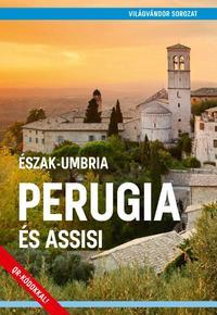 Perugia és Assisi - Észak-Umbria -  (Könyv)