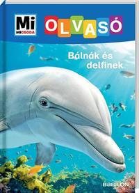 Christina Braun: Bálnák és delfinek - Mi Micsoda Olvasó -  (Könyv)