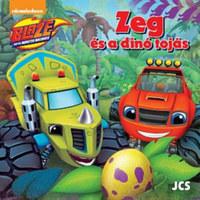 Láng és a Szuperverdák - Zeg és a dínó tojás -  (Könyv)