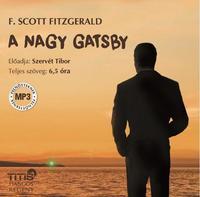 Francis Scott Fitzgerald: A nagy Gatsby - hangoskönyv -  (Könyv)