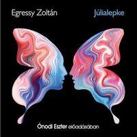 Egressy Zoltán: Júlialepke - Hangoskönyv -  (Könyv)