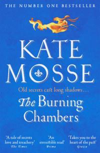 Kate Mosse: The Burning Chambers -  (Könyv)