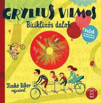 Gryllus Vilmos: Biciklizős dalok - CD melléklettel -  (Könyv)