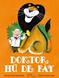 Kornyej Csukovszkij: Doktor Hű De Fáy -  (Könyv)