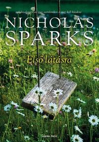 Nicholas Sparks: Első látásra -  (Könyv)