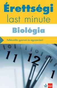 Kleininger Tamás: Érettségi - Last minute - Biológia -  (Könyv)