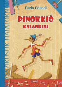 Carlo Collodi: Pinokkió kalandjai -  (Könyv)