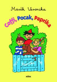 Marék Veronika: Coffi, Pocak, Paprika -  (Könyv)