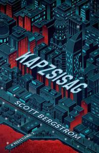 Scott Bergstrom: Kapzsiság - Kegyetlenül 2. -  (Könyv)