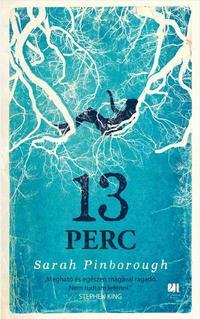 Sarah Pinborough: 13 perc - puha kötés -  (Könyv)