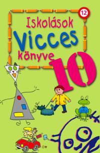 Iskolások vicces könyve 10. -  (Könyv)