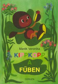 Marék Veronika: Kippkopp a fűben -  (Könyv)