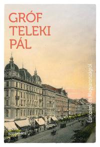 Teleki Pál: Európáról és Magyarországról -  (Könyv)