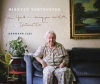 Hermann Ildikó: Hiányzó történetek - New York-i magyar zsidók történetei -  (Könyv)