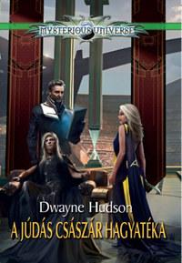 Dwayne Hudson: A Júdás császár hagyatéka -  (Könyv)