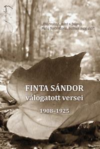 Finta Sándor válogatott versei - 1908 - 1925 -  (Könyv)
