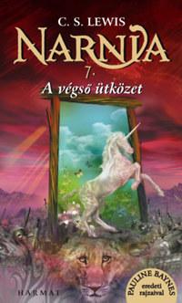 C. S. Lewis: Narnia 7. - A végső ütközet - Illusztrált kiadás -  (Könyv)