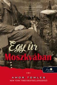 Amor Towles: Egy úr Moszkvában -  (Könyv)
