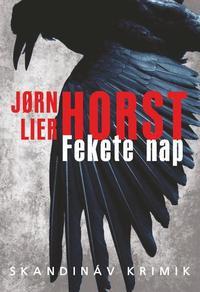 Jorn Lier Horst: Fekete nap -  (Könyv)