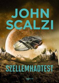 John Scalzi: Szellemhadtest -  (Könyv)