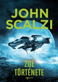 John Scalzi: Zoë története -  (Könyv)