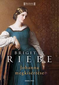 Brigitte Riebe: Johanna megkísértése -  (Könyv)