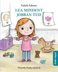 Vadadi Adrienn: Lea mindent jobban tud -  (Könyv)