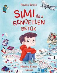 Révész Emese: Simi és a rendetlen betűk -  (Könyv)