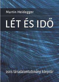 Martin Heidegger: Lét és idő -  (Könyv)