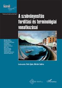 A szabványosítás fordítási és terminológiai vonatkozásai -  (Könyv)