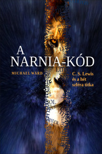 Michael Ward: A Narnia-kód - C. S. Lewis és a hét szféra titka -  (Könyv)