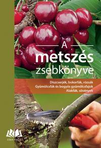 Heinrich Beltz, Gerd Großmann, Heiko Hübscher, Helmut Pirc: A metszés zsebkönyve -  (Könyv)