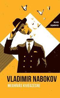 Vladimir Nabokov: Meghívás kivégzésre - Helikon Zsebkönyvek 69. -  (Könyv)