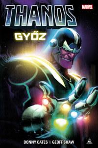 Donny Cates, Geoff Shaw: Thanos győz -  (Könyv)