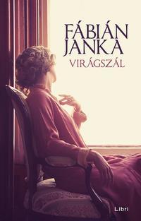 Fábián Janka: Virágszál -  (Könyv)