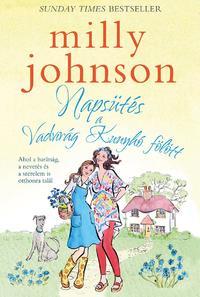 Milly Johnson: Napsütés a Vadvirág Kunyhó fölött -  (Könyv)