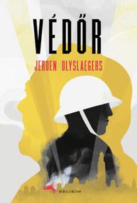 Jeroen Olyslaegers: Védőr -  (Könyv)