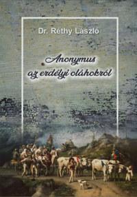 Dr. Réthy László: Anonymus az erdélyi oláhokról -  (Könyv)