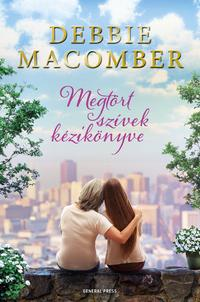 Debbie Macomber: Megtört szívek kézikönyve -  (Könyv)