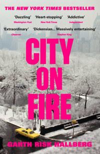 Garthrisk Hallberg: City on Fire -  (Könyv)