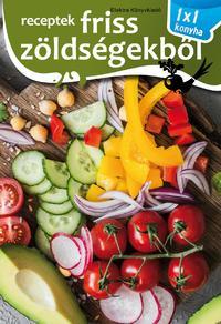 Receptek friss zöldségekből -  (Könyv)