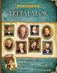 Feltalálók - Világot formáló emberek -  (Könyv)
